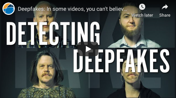 Charlotte: Deepfakes: In some videos, you can't believe your eyes